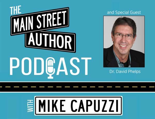 1-Main-Street-Author-Podcast-David-Phelps
