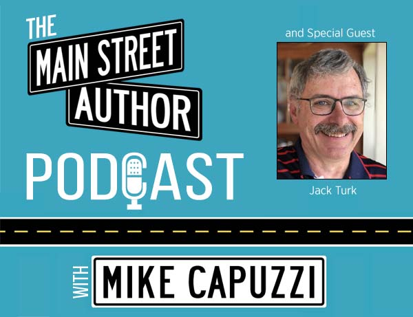 1-Main-Street-Author-Podcast-Jack-Turk