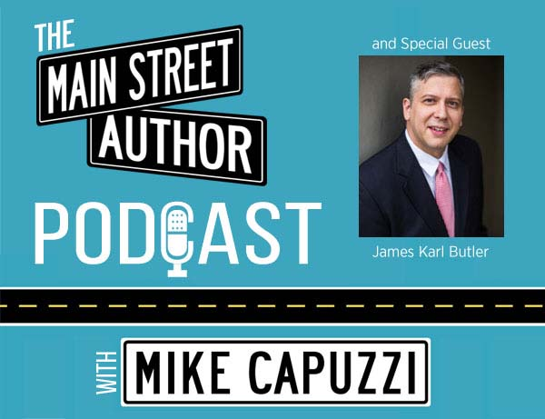 1-Main-Street-Author-Podcast-James-Karl-Butler