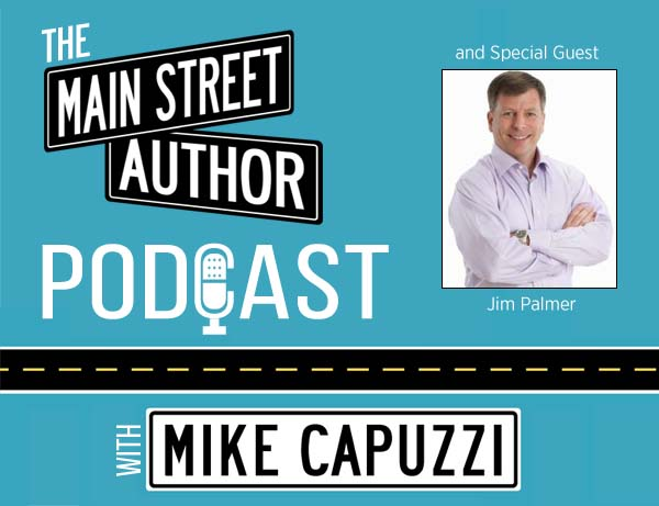 1-Main-Street-Author-Podcast-Jim-Palmer