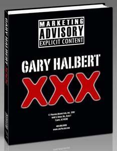 Gary Halbert XXX