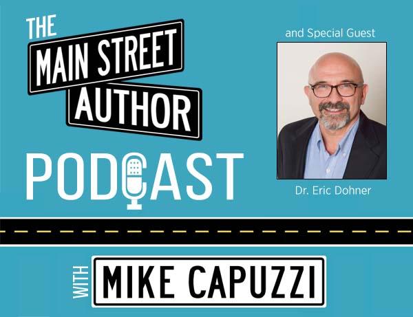 Main-Street-Author-Podcast-Dr-Eric-Dohner