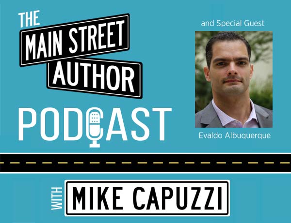Main-Street-Author-Podcast-Evaldo-Albuquerque