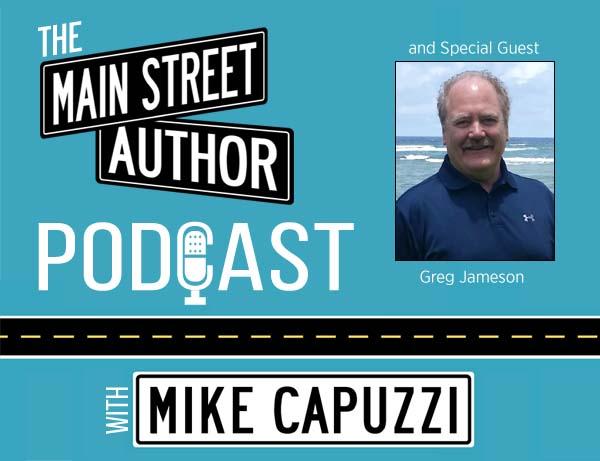 Main-Street-Author-Podcast-Greg-Jameson