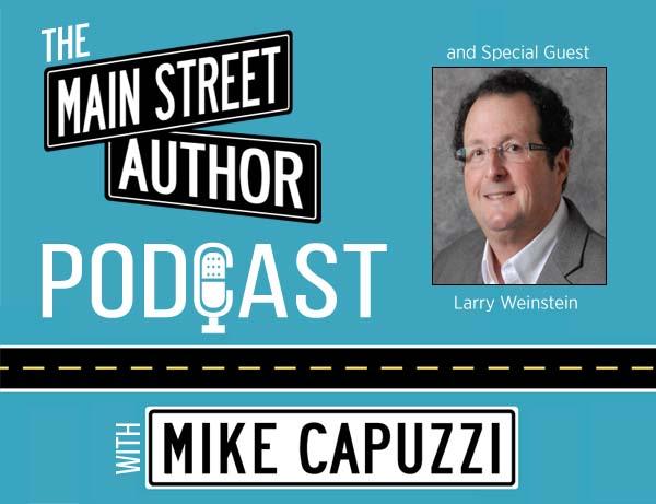 Main-Street-Author-Podcast-Larry-Weinstein