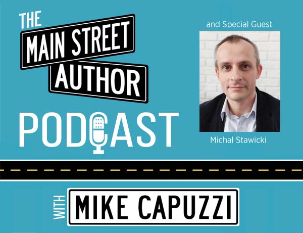 Main-Street-Author-Podcast-Michal-Stawicki