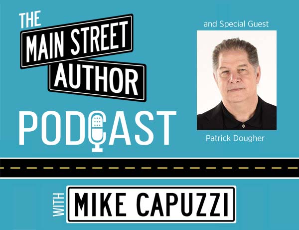 Main-Street-Author-Podcast-Patrick-Dougher