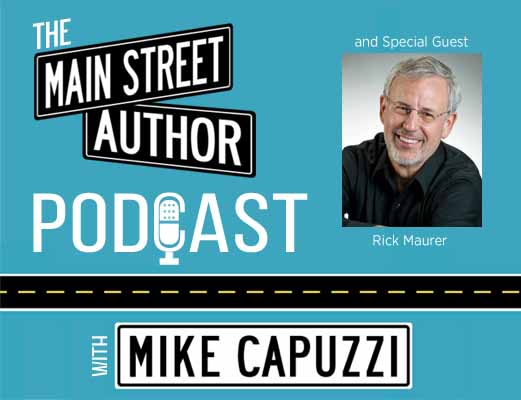 Main-Street-Author-Podcast-Rick-Maurer