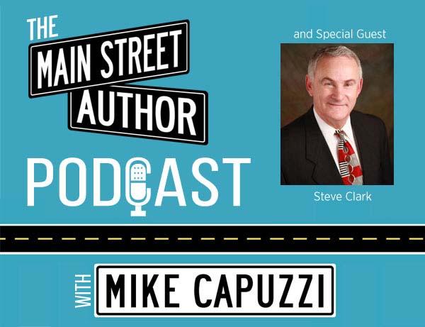 Main-Street-Author-Podcast-Steve-Clark