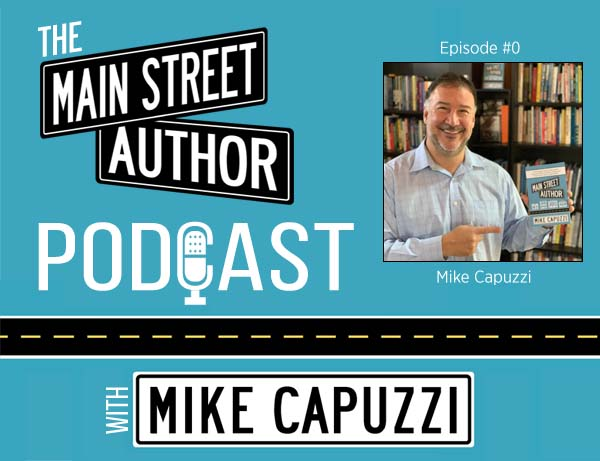 Main-Street-Author-Podcast-mike-capuzzi